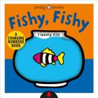 A Changing Picture Book: Fishy, Fishy Cover Image