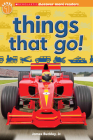 Things That Go! (Scholastic Discover More Reader Level 1) Cover Image