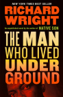 The Man Who Lived Underground: A Novel Cover Image