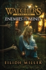 Enemies of the Mind: The Watchers Series: Book 2 Cover Image