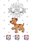 Malbuch für Kinder: Malbücher Hunde für Kleinkinder: Kinder im Alter von 2-4, 4-8, Jungen, Mädchen Cover Image