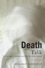Death Talk: The Case Against Euthanasia and Physician-Assisted Suicide, Second Edition Cover Image