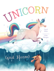 Unicorn (and Horse) Cover Image
