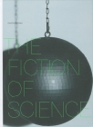 The Fiction of Science Cover Image