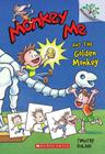 Monkey Me and the Golden Monkey: A Branches Book (Monkey Me #1) Cover Image