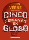 Cinco semanas en globo (Clásicos ilustrados) Cover Image