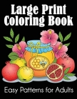 Large Print Coloring Book: Easy Patterns for Adults Cover Image