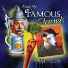 Meet My Famous Friends: Inspiring Kids with Humor Cover Image