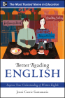 Better Reading English: Improve Your Understanding of Written English Cover Image