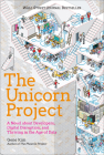 The Unicorn Project: A Novel about Developers, Digital Disruption, and Thriving in the Age of Data Cover Image