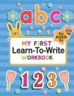 My First Learn to Write workbook: Practice for Kids with Pen Control, Alphabet, Shape, Animals And Letter Tracing Book For Ages 3-5 Animal Alphabet Ac Cover Image