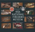 Treasures of the NRA National Firearms Museum Cover Image