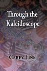 Through the Kaleidoscope Cover Image