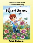 Boy and the seed Cover Image