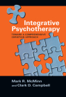 Integrative Psychotherapy: Toward a Comprehensive Christian Approach (Christian Association for Psychological Studies Books) Cover Image