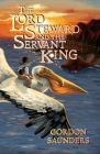 The Lord Steward and the Servant King Cover Image