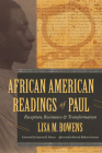 African American Readings of Paul: Reception, Resistance, and Transformation Cover Image