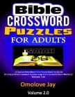 Bible Crossword Puzzles For Adults: A Special Bible Word Fill In Puzzle Book For Adults (A Unique Bible Crossword Puzzles Large Print For Adults Brain Cover Image
