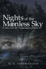 Nights of the Moonless Sky: A Tale from the Vijayanagara Empire Cover Image