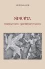 Ninurta: Portrait d'un dieu mésopotamien Cover Image