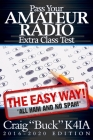 Pass Your Amateur Radio Extra Class Test - The Easy Way Cover Image