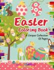 Easter Coloring Book! a Unique Collection of Pages Cover Image