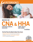 Master The(tm) Certified Nursing Assistant (Cna) and Home Health Aide (Hha) Exams Cover Image