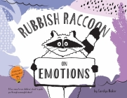 Rubbish Raccoon: On Emotions Cover Image