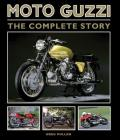 Moto Guzzi: The Complete Story Cover Image