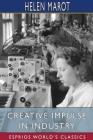 Creative Impulse in Industry (Esprios Classics) Cover Image
