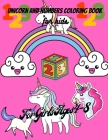 Unicorn And Numbers Coloring Book for kids: Unicorn Letters And Numbers Designs For Boys And Girls, Activity Book With Unicorn And Numbers, Handwritin Cover Image