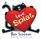 Love, Splat (Splat the Cat) Cover Image