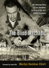 The Blind Mechanic: The Amazing Story of Eric Davidson, Survivor of the 1917 Halifax Explosion Cover Image