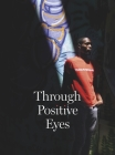 Through Positive Eyes Cover Image