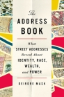 The Address Book: A Hidden History of Identity, Race, Wealth, and Power Cover Image