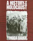 A History of the Holocaust (Revised Edition) Cover Image