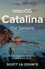 MacOS Catalina for Seniors: A Ridiculously Simple Guide to Using MacOS 10.15 Cover Image