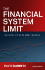 The Financial System Limit: The World's Real Debt Burden Cover Image