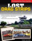 Lost Drag Strips: Ghosts of Quarter Miles Past Cover Image