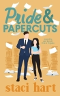Pride and Papercuts: Inspired by Jane Austen's Pride and Papercuts Cover Image