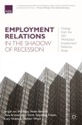 Employment Relations in the Shadow of Recession: Findings from the 2011 Workplace Employment Relations Study Cover Image