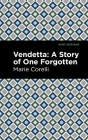 Vendetta: A Story of One Forgotten Cover Image