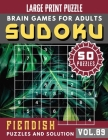 Sudoku for adults: Fiendish suduko puzzle books for adults difficult - Full Page Hard Sudoku Maths Book to Challenge Your Brain Cover Image