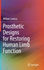 Prosthetic Designs for Restoring Human Limb Function Cover Image