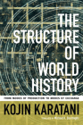 The Structure of World History: From Modes of Production to Modes of Exchange Cover Image