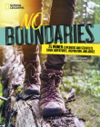 No Boundaries: 25 Women Explorers and Scientists Share Adventures, Inspiration, and Advice Cover Image