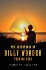The Adventures of Billy Wonder Teenage Hero Cover Image