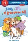 Jack y Jill y el gran perro Bill (Jack and Jill and Big Dog Bill Spanish Edition) (LEYENDO A PASOS (Step into Reading)) Cover Image