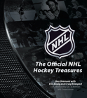 The Official NHL Hockey Treasures: Stanley Cup Finals, Team Rivalries, Collectibles Cover Image