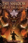 The Shadow Above the Flames Cover Image